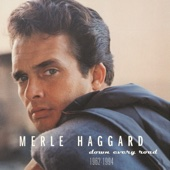 Okie from Muskogee (Down Every Road Version) - Merle Haggard & The Strangers