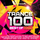 Trance 100 - Best of 2014 - Various Artists