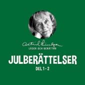 Julberättelser - Astrid Lindgren läser och berättar (Del 1-2)