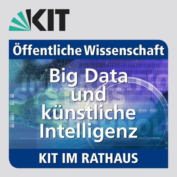 KIT im Rathaus: 25.01.2017: Big Data und künstliche Intelligenz