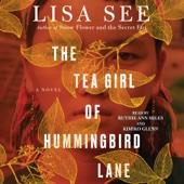 The Tea Girl of Hummingbird Lane (Unabridged) - Lisa See Cover Art