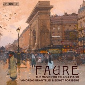 Fauré: The Music for Cello & Piano