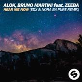 Hear Me Now (EDX & Nora En Pure Remix) [Radio Edit] [feat. Zeeba]