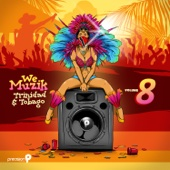 We Muzik, Vol. 8: Soca 2017 Trinidad and Tobago Carnival - Various Artists