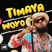 Timaya - Woyo artwork