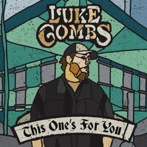 Download Chord LUKE COMBS – When It Rains It Pours Chords and Lyrics