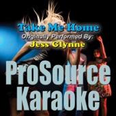 Take Me Home (Originally Performed By Jess Glynne) [Instrumental]