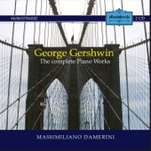 Gershwin: The Complete Piano Works