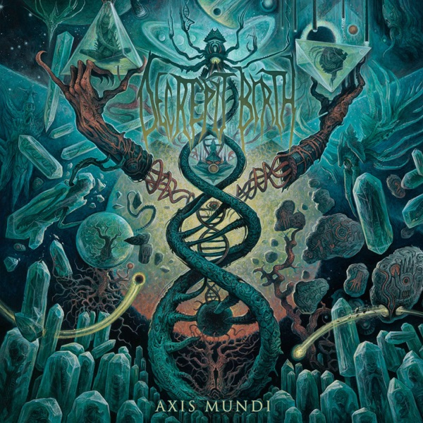 Decrepit Birth - Axis Mundi (2017)