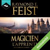 Magicien : L'Apprenti (La Guerre de la Faille 1) - Raymond E. Feist