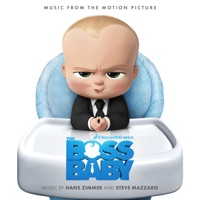 The Boss Baby - Music From the Motion Picture