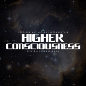 Higher Consciousness (Epic Background Music)