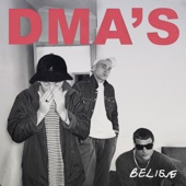 DMA'S - Believe (Triple J Like a Version) [Cover Version] artwork
