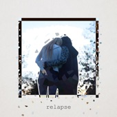 Relapse (feat. Sam) - EP
