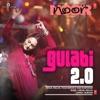 Gulabi 2 0 From Noor Single