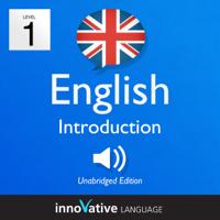 Learn British English - Level 1: Introduction to British English - Introduction English, Volume 1: Lessons 1-25 (Unabridged)