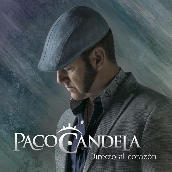 Directo al Corazón | Paco Candela