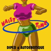 Download Diplo  - Waist Time
