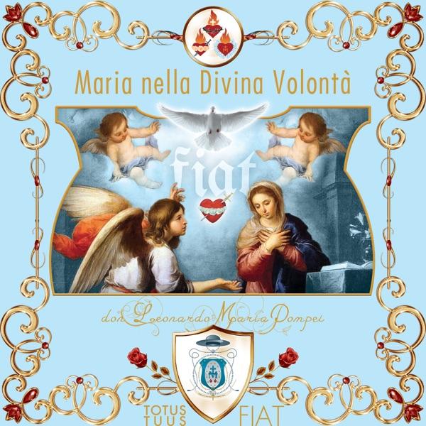 La Vergine Maria nel Regno della Divina Volontà
