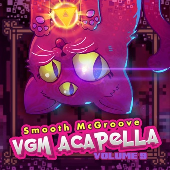 VGM Acapella, Vol. 9 – Smooth McGroove