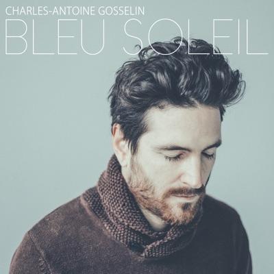 Charles-Antoine Gosselin– Bleu soleil