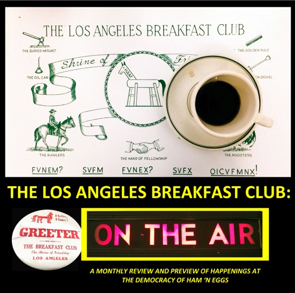 The Los Angeles Breakfast Club: ON THE AIR