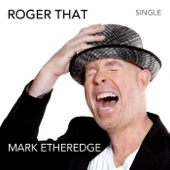 Roger That - Mark Etheredge
