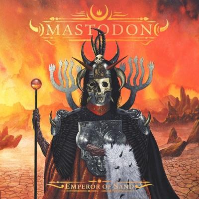 Mastodon– Emperor of Sand
