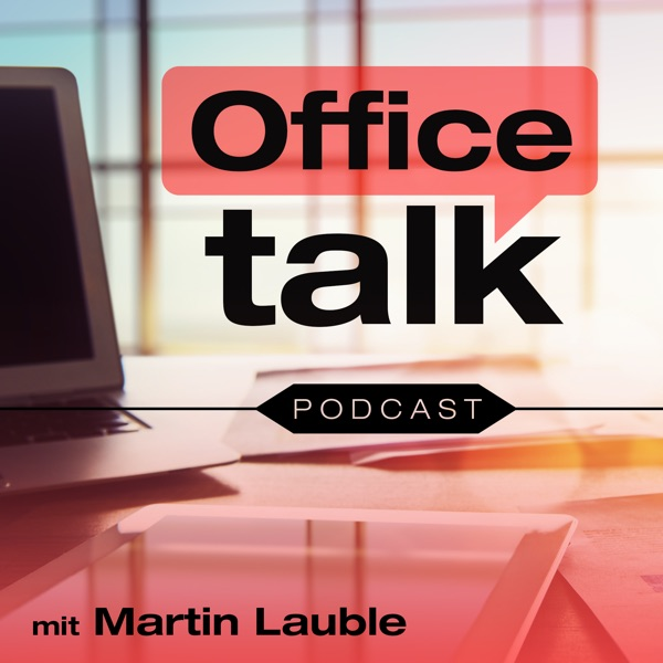 Office Talk - DER Podcast fürs gesunde Büro