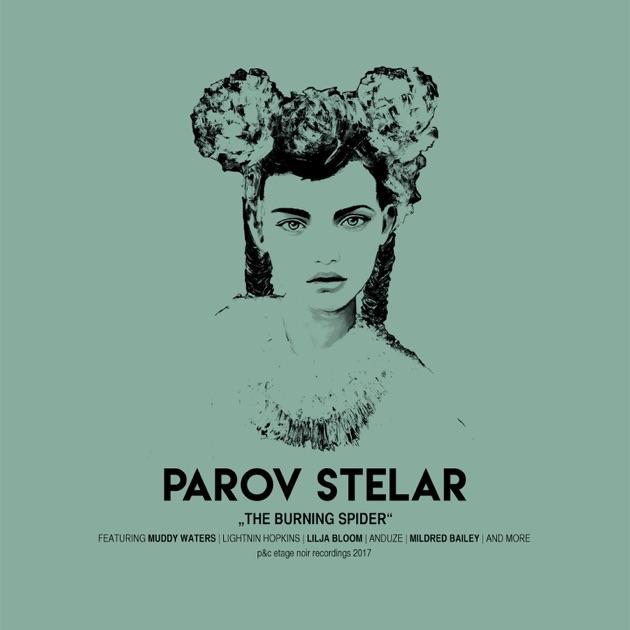 The Burning Spider by Parov Stelar