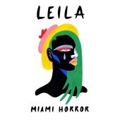 Leila - Miami Horror