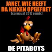 Janet, Wie Heeft Da Kieken Opgefret (Carnaval 2017 Remix)