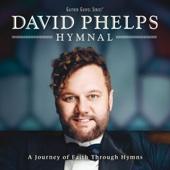 David Phelps - Only Trust Him artwork