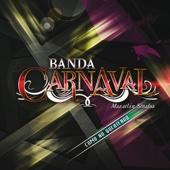 Cómo No Adorarla - Banda Carnaval