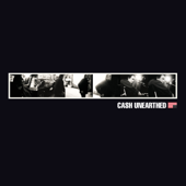 Cash Unearthed (Box Set)