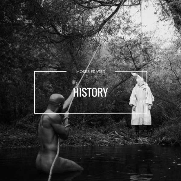 History - Single | Moses Frater