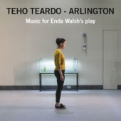 Arlington: Music for Enda Walsh's Play, Teho Teardo