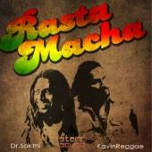 Rasta Macha (feat. Kavin)