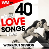 40 Best Love Songs Ever Workout Session (Unmixed Compilation for Fitness & Workout 124 - 160 Bpm / 32 Count)
