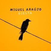 Giesta - Miguel Araujo