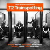 Various Artists - T2 Trainspotting (Original Motion Picture Soundtrack) artwork