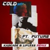 Cold (Kaskade & Lipless Remix) [feat. Future] - Single, Maroon 5