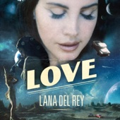 Love - Lana Del Rey Cover Art