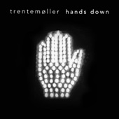Hands Down (feat. jennylee) [Trentemøller's Blissed Out Mix]
