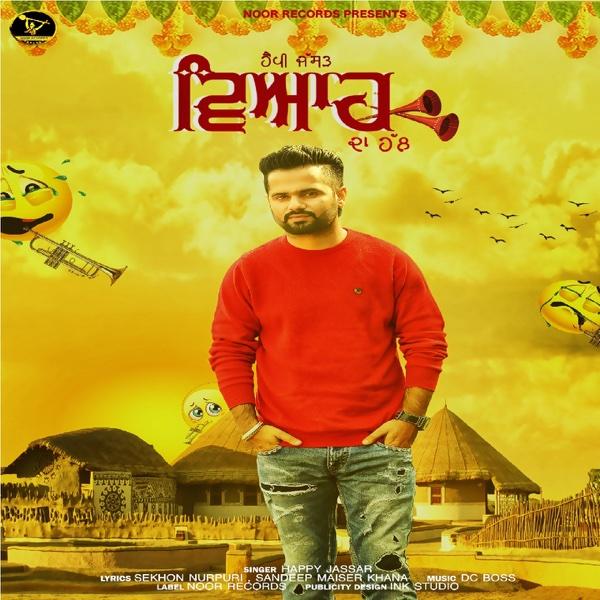 Viah Da Hal - Single | Happy Jassar