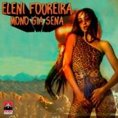 Eleni Foureira - Mono Gia Sena artwork
