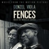 Fences - Official Soundtrack