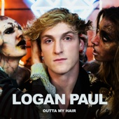 Logan Paul - Outta My Hair artwork