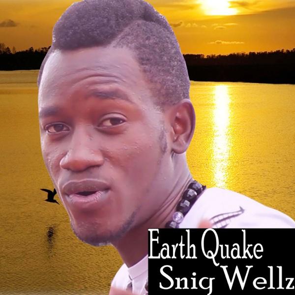 Earth Quake - EP | Sniq Wellz