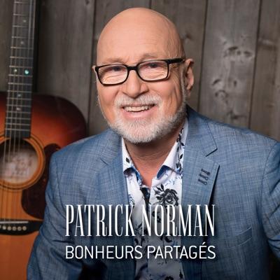 Patrick Norman– Bonheurs partagés